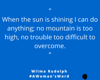 Wilma Rudolph on Overcoming